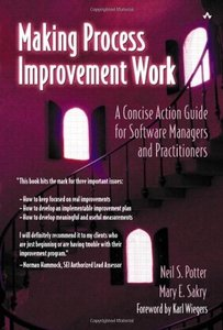 Making Process Improvement Work: A Concise Action Guide for Software Managers an-cover