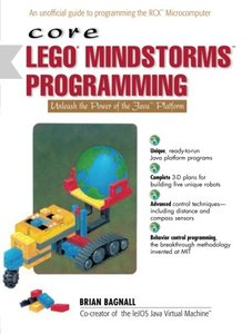 Core LEGO MINDSTORMS Programming: Unleash the Power of the Java Platform-cover