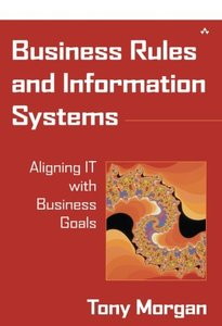 Business Rules and Information Systems: Aligning IT with Business Goals-cover