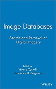 Image Databases: Search and Retrieval of Digital Imagery-cover