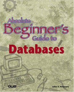 Absolute Beginner's Guide to Databases-cover