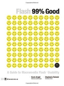 Flash 99% Good: A Guide to Macromedia Flash Usability (Paperback)-cover