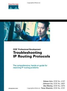 CCIE Professional Development Troubleshooting IP Routing Protocols[Hardcover]