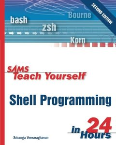 Sams Teach Yourself Shell Programming in 24 Hours, 2/e (Paperback)-cover