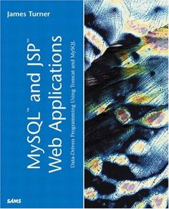 MySQL and JSP Web Applications: Data-Driven Programming Using Tomcat and MySQL-cover