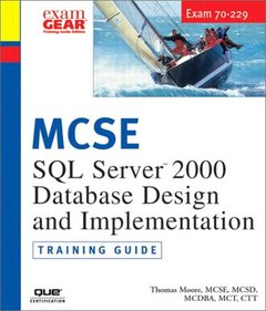 MCAD/MCSD/MCSE Training Guide (70-229): SQL Server 2000 Database Design and Impl-cover
