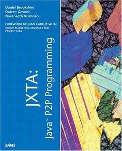 JXTA: Java P2P Programming-cover