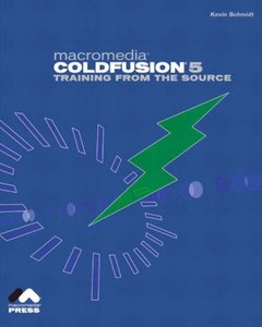 Macromedia ColdFusion 5 Training from the Source-cover