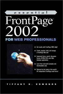 Essential FrontPage 2002 for Web Professionals-cover