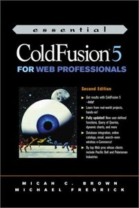 Essential ColdFusion 5 for Web Professionals, 2/e