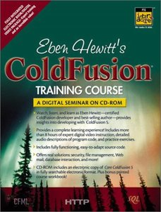 Eben Hewitt's ColdFusion Training Course: A Digital Seminar on CD-ROM-cover