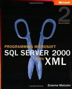 Programming Microsoft SQL Server 2000 with XML, 2/e-cover