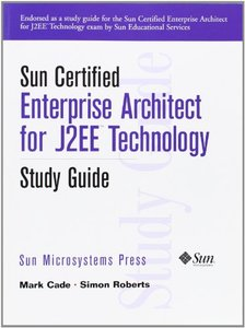 Sun Certified Enterprise Architect for J2EE Technology Study Guide-cover