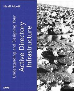 Understanding & Designing Your Active Directory Infrastructure-cover