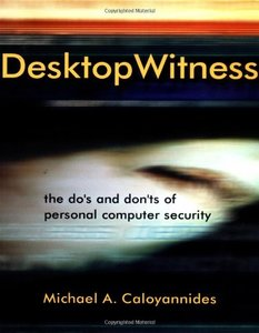 Desktop Witness: The Do's & Don'ts of Personal Computer Security-cover