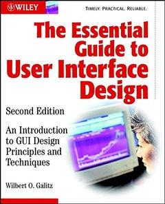 The Essential Guide to User Interface Design, 2/e-cover