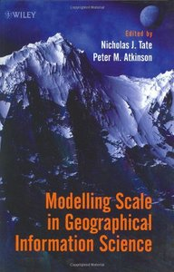 Modelling Scale in Geographical Information Science-cover
