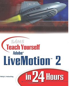 Sams Teach Yourself Adobe LiveMotion 2 in 24 Hours (Paperback)-cover