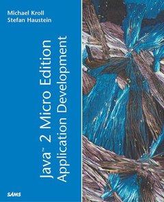 Java 2 Micro Edition Application Development (Paperback)-cover