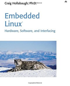Embedded Linux: Hardware, Software, and Interfacing-cover