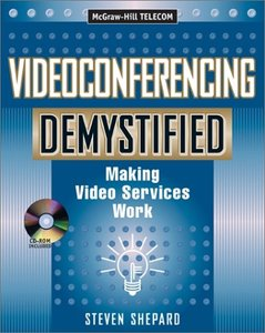 Videoconferencing Demystified