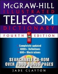McGraw-Hill Illustrated Telecom Dictionary, 4/e-cover