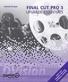 Final Cut Pro 3 Upgrade Essentials-cover