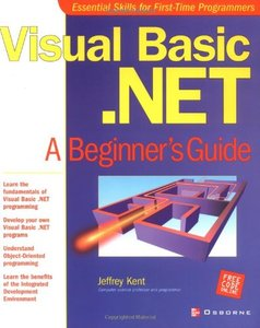 Visual Basic.NET: A Beginner's Guide