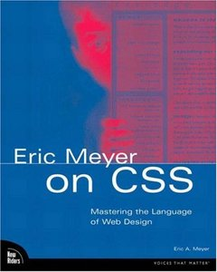 Eric Meyer on CSS: Mastering the Language of Web Design-cover