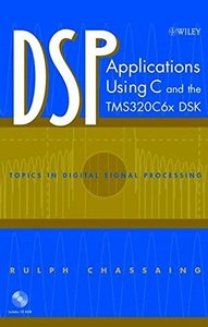 DSP Applications Using C and the TMS320C6x (Hardcover)-cover