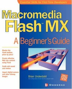 Macromedia Flash MX: A Beginner's Guide