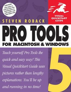 Pro Tools 5 for Macintosh and Windows: Visual QuickStart Guide-cover