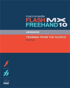 Macromedia Flash MX FreeHand 10 Advanced Training from the Source (Paperback)-cover
