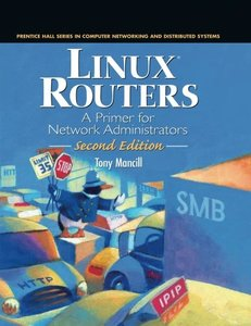 Linux Routers: A Primer for Network Administrators, 2/e-cover