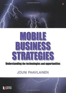 Mobile Business Strategies: Understanding the Technologies and Opportunities-cover