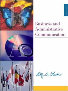Business and Administrative Communication, 6/e