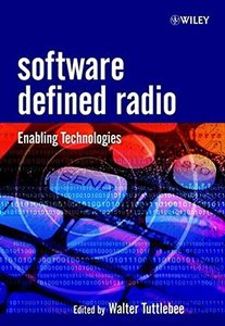 Software Defined Radio: Enabling Technologies-cover
