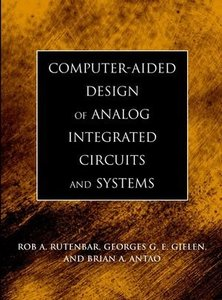 Computer-Aided Design of Analog Integrated Circuits and Systems-cover