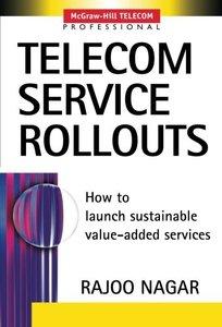 Telecom Service Rollouts