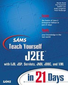 Sams Teach Yourself J2EE in 21 Days-cover