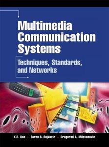 Multimedia Communication Systems: Techniques, Standards, and Networks-cover