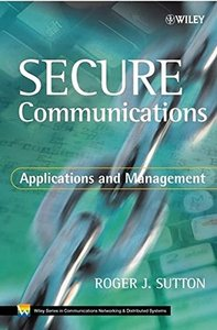 Secure Communications: Applications and Management-cover