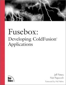 Fusebox : Developing ColdFusion Applications (Paperback)-cover