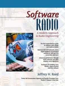 Software Radio: A Modern Approach to Radio Engineering-cover