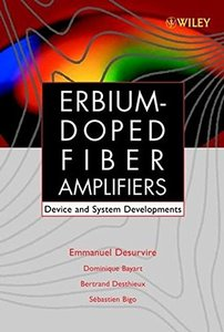 Erbium-Doped Fiber Amplifiers, Device and System Developments-cover