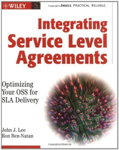 Integrating Service Level Agreements: Optimizing Your OSS for SLA Delivery (Paperback)-cover