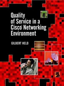 Quality of Service in a Cisco Networking Environment-cover