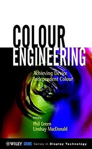 Colour Engineering: Achieving Device Independent Color-cover
