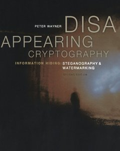 Disappearing Cryptography, 2/e-cover