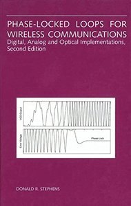Phase-Locked Loops for Wireless Communications: Digital, Analog and Optical Impl-cover